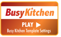 Play Video Tutorial - Busy Kitchen x-cart template settings page